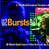 U2 Bursts Out