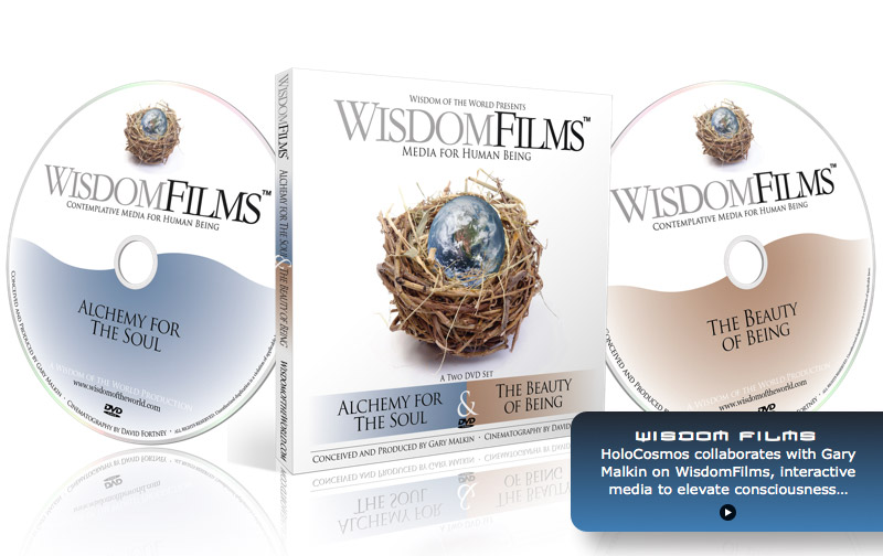 HoloCosmos collaborates with Gary Malkin on WisdomFilms, interactive media to elevate consciousness.